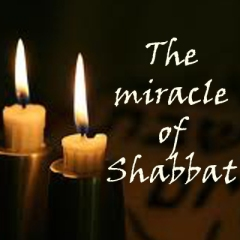 miracle of shabbat
